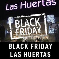 Black Friday – Centro Comercial Las Huertas